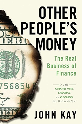 Other Peoples Money by John Kay